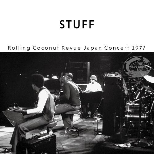 STUFF / スタッフ / ROLLING COCONUT REVUE JAPAN CONCERT