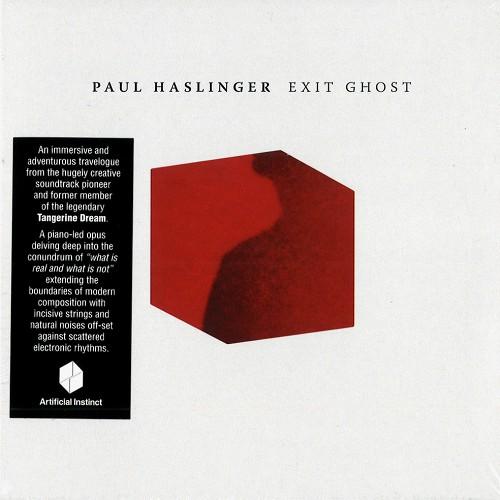 PAUL HASLINGER / EXIT GHOST