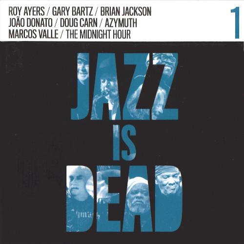 ADRIAN YOUNGE & ALI SHAHEED MUHAMMAD / Jazz Is Dead