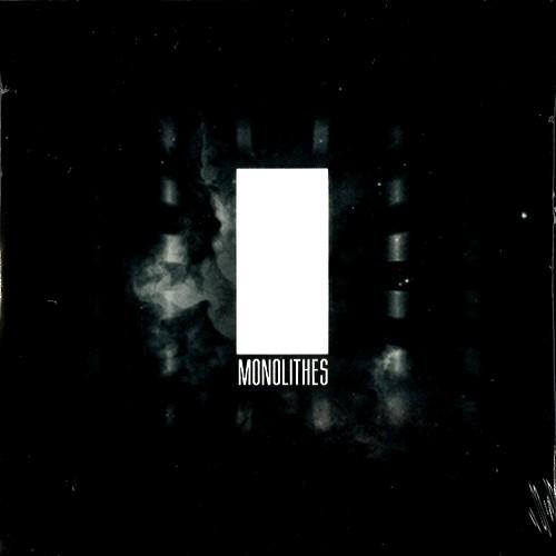MONOLITHES / MONOLITHES