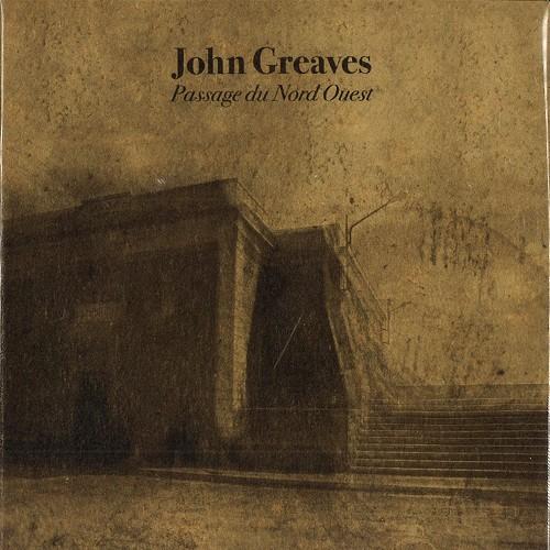 JOHN GREAVES / PASSAGE DU NORD OUEST