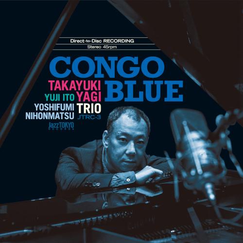 TAKAYUKI YAGI / 八木隆幸 / CONGO BLUE(45回転ダイレクトカッティングLP)