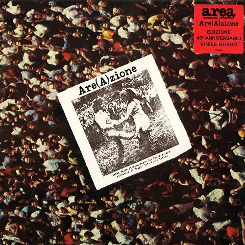 AREA (PROG) / アレア / ARE(A)ZIONE: EDIZIONE 45° ANNIVERSARIO VINILE ROSSO - LIMITED VINYL/2010 DIGITAL REMASTER
