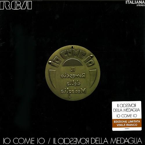 IL ROVESCIO DELLA MEDAGLIA / イル・ロヴェッシオ・デッラ・メダリア / IO COME IO: EDIZIONE LIMITATA VINILE BIANCA - LIMITED VINYL/REMASTER