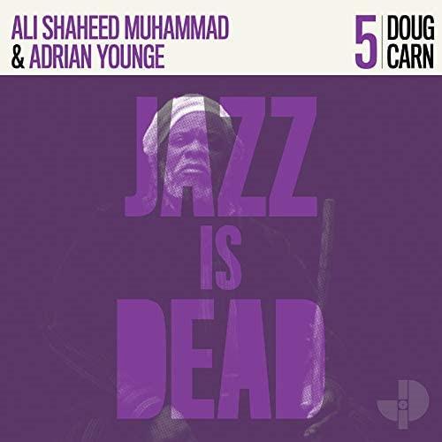 ADRIAN YOUNGE & ALI SHAHEED MUHAMMAD / エイドリアン・ヤング & アリ・シャヒード・ムハンマド / Doug Carn - Jazz Is Dead