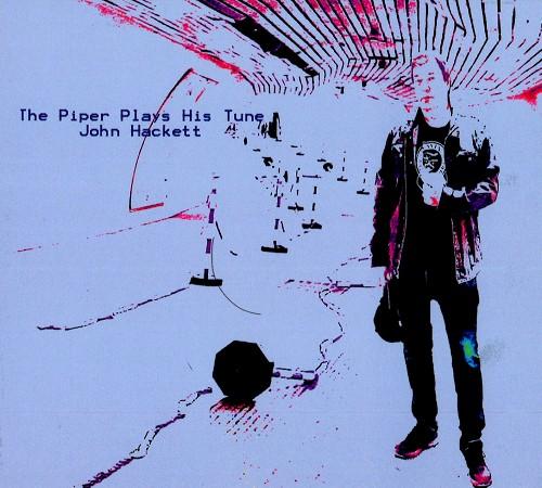 JOHN HACKETT / THE PIPER PLAYS HIS TUNE