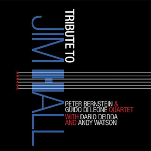 PETER BERNSTEIN / ピーター・バーンスタイン / Tribute To Jim Hall
