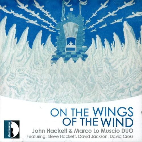 JOHN HACKETT & MARCO LO MUSCIO / ON THE WINGS OF THE WIND