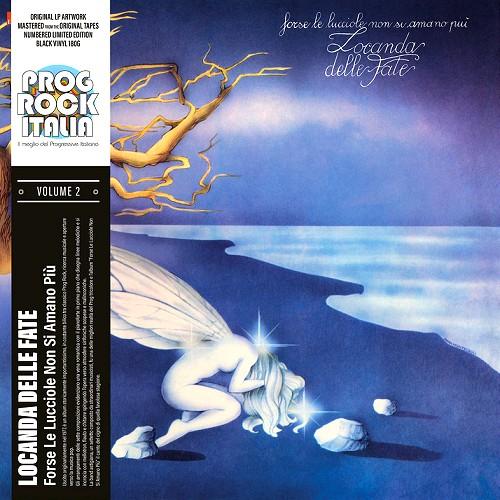 LOCANDA DELLE FATE / FORSE LE LUCCIOLE NON SI AMANO PIÙ: PROG ROCK ITALIA VOLUME 2 - 180g LIMITED VINYL/2020 REMASTER