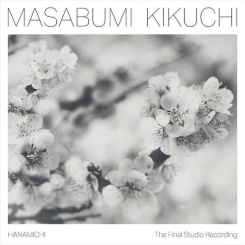 MASABUMI KIKUCHI / 菊地雅章 / Hanamichi-The Final Studio Recordings(LP) / ラスト・ソロ~花道