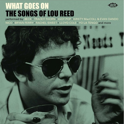 V.A. (ROCK GIANTS) / WHAT GOES ON THE SONGS OF LOU REED