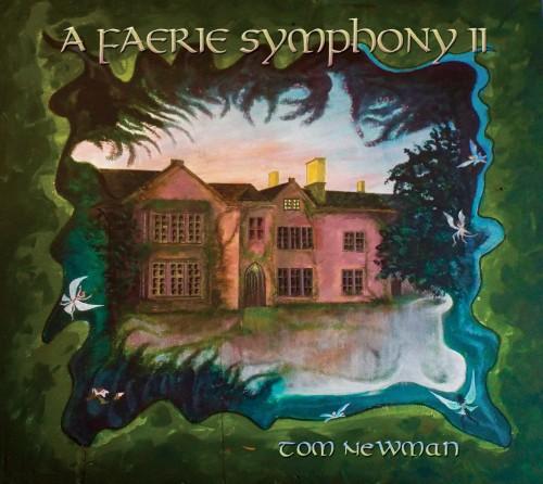TOM NEWMAN / A FAERIE SYMPHONY II