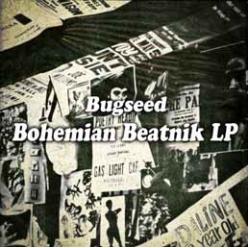 Bugseed / バグシード / Bohemian Beatnik アナログ2LP