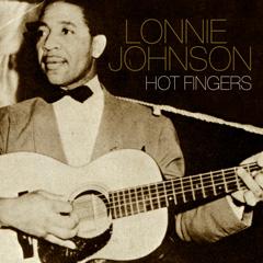 HOT FINGERS / ホット・フィンガーズ/LONNIE JOHNSON/ロニー ...