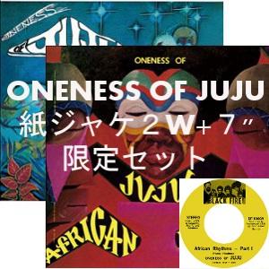 ONENESS OF JUJU / ワンネス・オ...