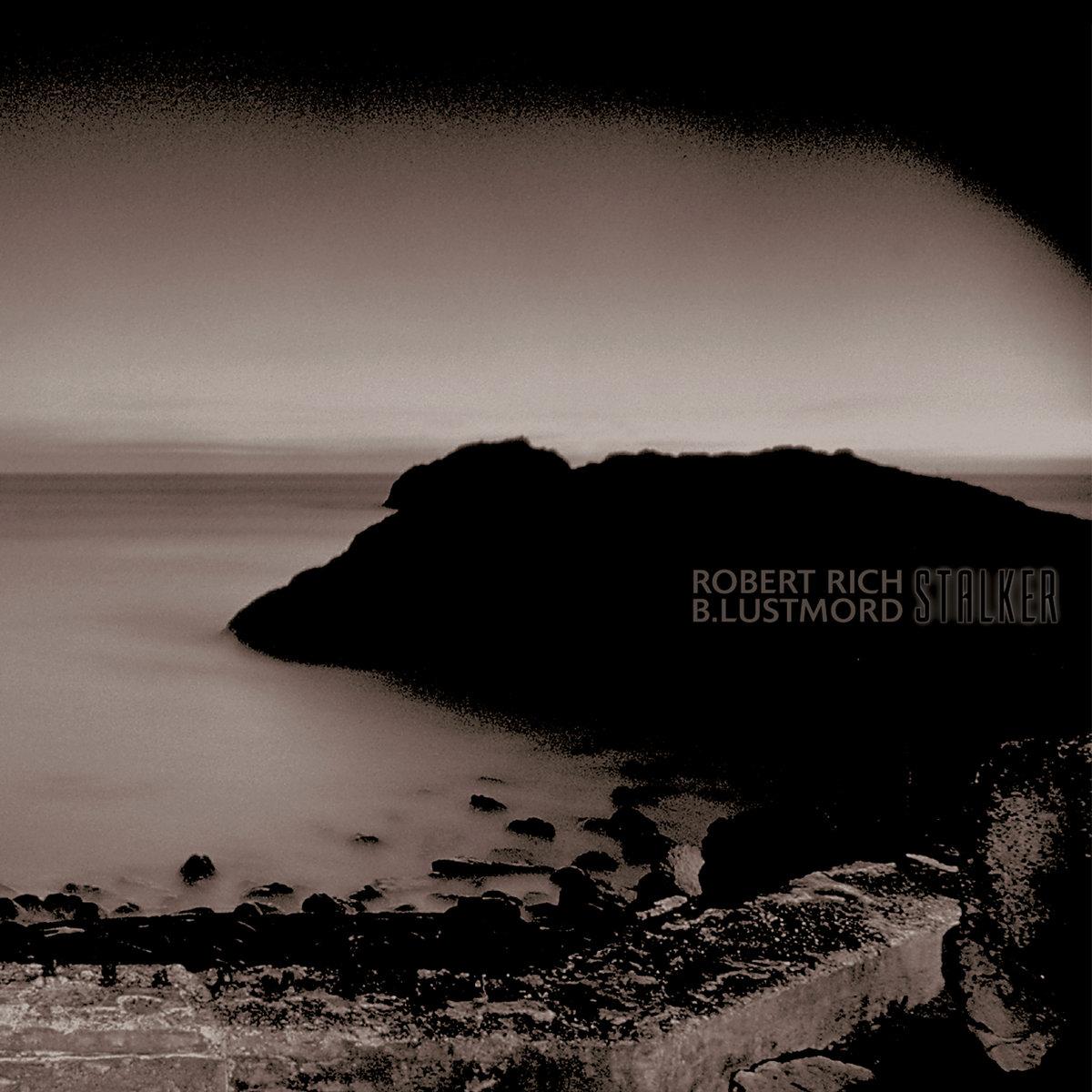ROBERT RICH & B. LUSTMORD / STALKER [COLORED 2LP]