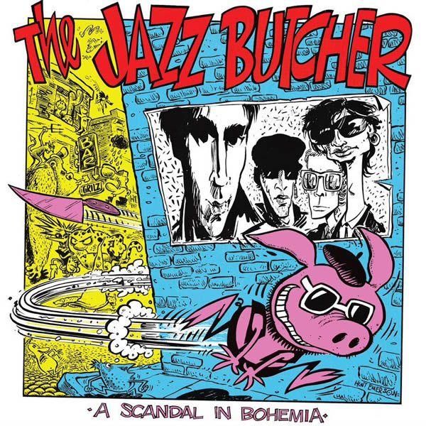 JAZZ BUTCHER / ジャズ・ブッチャー / A SCANDAL IN BOHEMIA [LP]