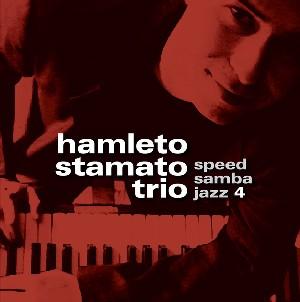 HAMLETO STAMATO / アムレット・スタマート / SPEED SAMBA JAZZ 4