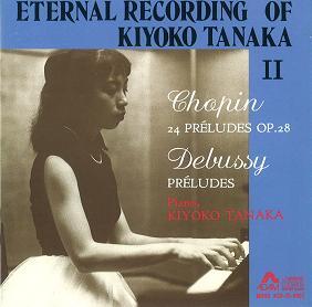 CHOPIN : 24 PRELUDES / DEBUSSY : PRELUDES / ショパン:24の前奏曲 ...