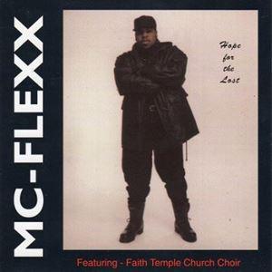 MC FLEXX / HOPE FOR THE LOST