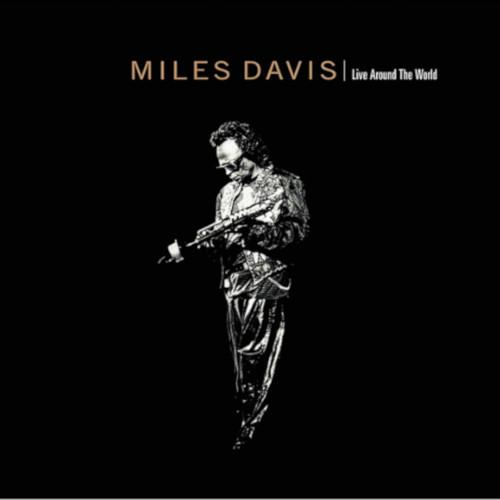 MILES DAVIS / マイルス・デイビス / ライヴ・アラウンド・ザ・ワールド