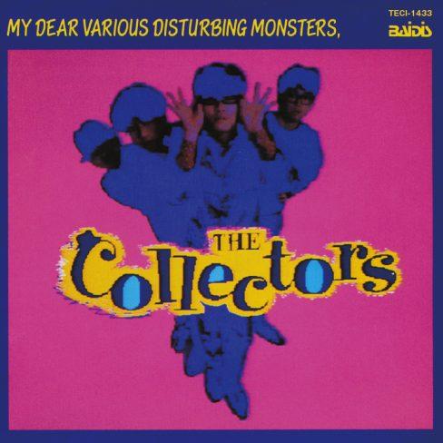 THE COLLECTORS / ザ・コレクターズ / ぼくを苦悩させるさまざまな怪物たち