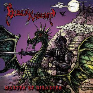 BLACK KNIGHT / MASTER OF DISASTER