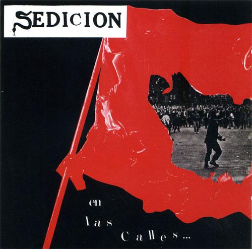 SEDICION / セディシオン / EN LAS CALLES/UN CAMBIO EMPIEZA