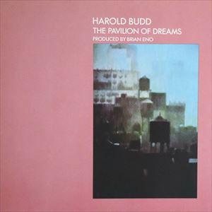 HAROLD BUDD / ハロルド・バッド...