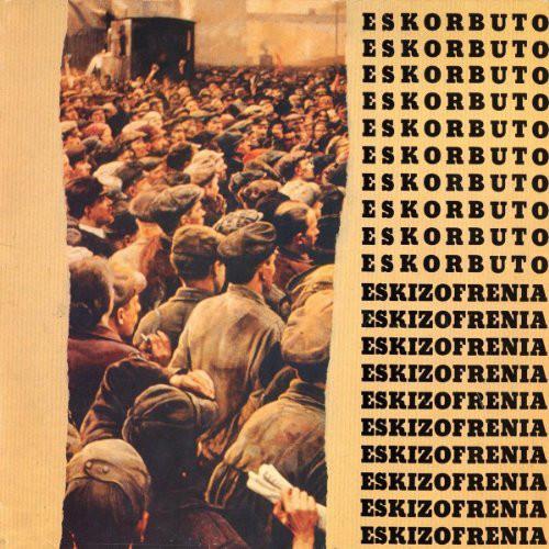 ESKORBUTO / ESKIZOFRENIA (LP)