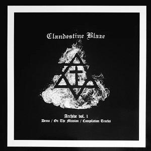 CLANDESTINE BLAZE / ARCHIVE VOL.1