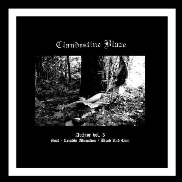 CLANDESTINE BLAZE / ARCHIVE VOL.3