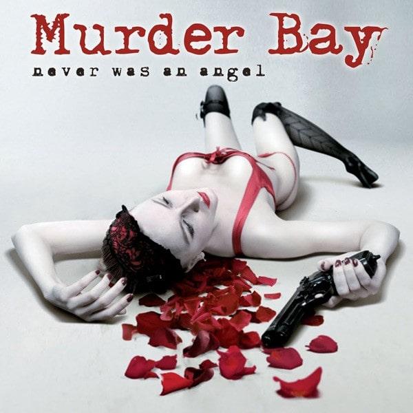 MURDER BAY / NEVER WAS AN ANGEL