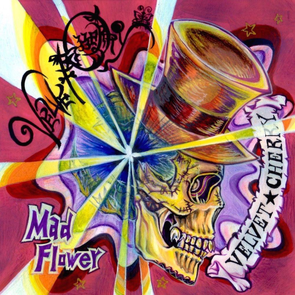 VELVET★CHERRY / MAD FLOWER / マッド・フラワー