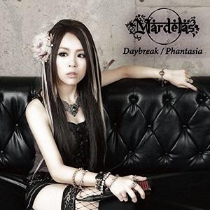 Mardelas / マーデラス / Daybreak/Phantasia / デイブレイク/ファンタジア