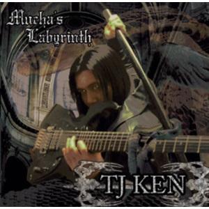 TJ KEN / ティージェイ・ケン / MUCHA'S LABYRINTH / ミュシャズ・ラビリンス