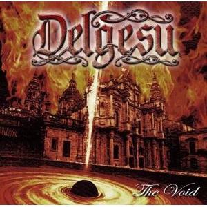 DELGESU / デルジェス / THE VOID / ザ・ヴォイド