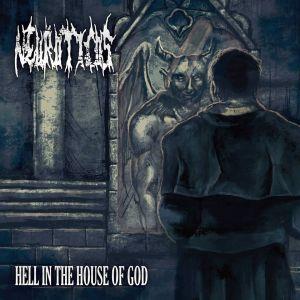 NEUROTICOS / ニューロティコス / HELL IN THE HOUSE OF GOD / ヘル・イン・ザ・ハウス・オブ・ゴッド