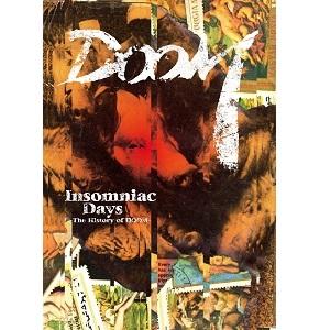 DOOM / ドゥーム / Insomniac Days -The History of DOOM- / インソムニアック・デイズ -ザ・ヒストリー・オブ・ドゥーム-
