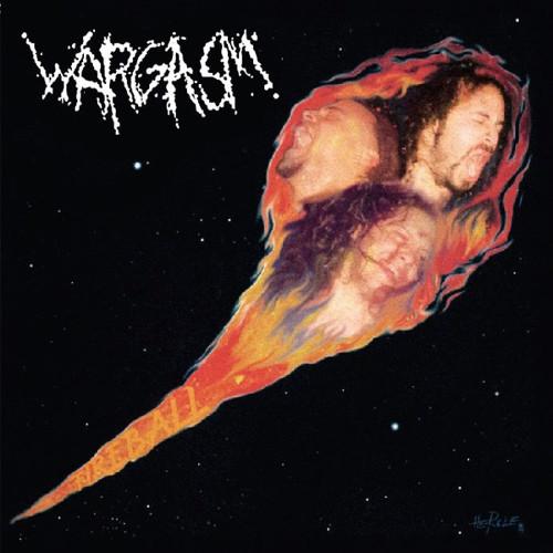 WARGASM / ワーガズム / FIREBALL