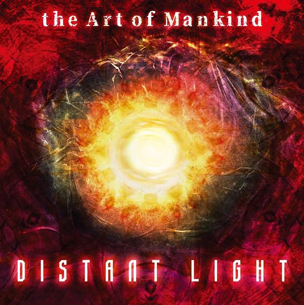 THE ART OF MANKIND / ジ・アート・オブ・マンカインド / Distant Light / ディスタント・ライト