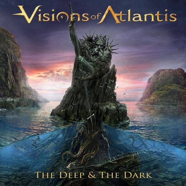 VISIONS OF ATLANTIS / ヴィジョンズ・オブ・アトランティス / The Deep & The Dark / ザ・ディープ&ザ・ダーク