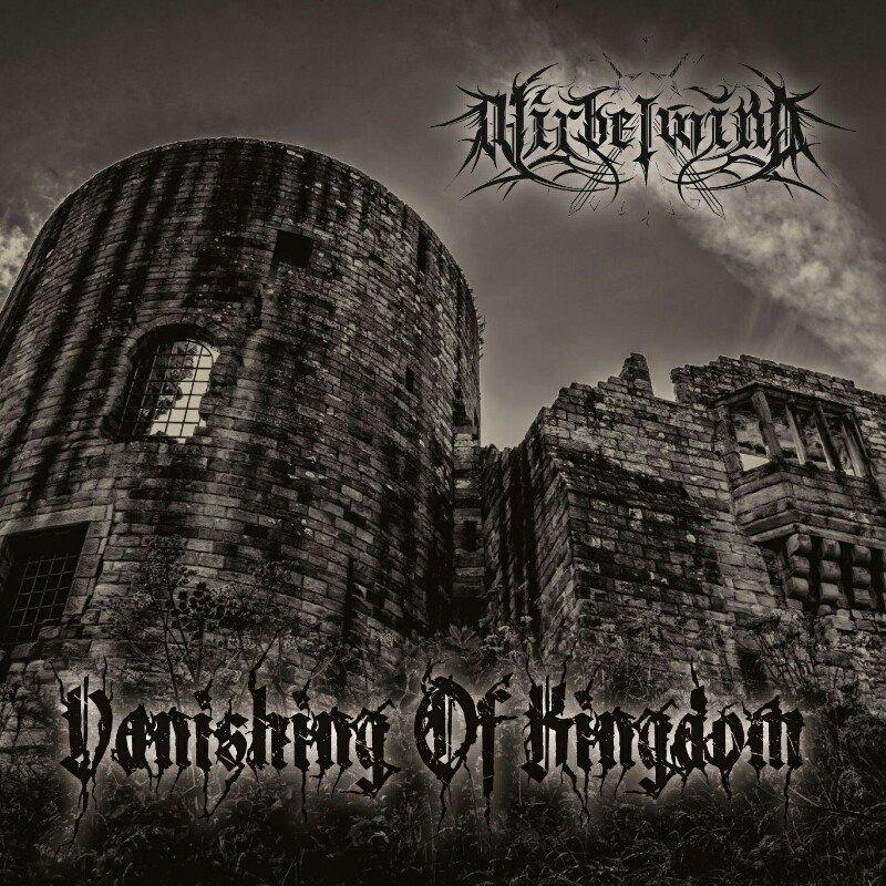 WIRBELWIND / ヴィルベルヴィント / VANISHING OF KINGDOM<CD-R> / ヴァニシング・オブ・キングダム