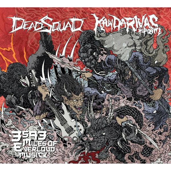 DEADSQUAD / KANDARIVAS / デッドスクワッド / カンダリヴァズ / 3593 MILES OF EVERLOUD MUSICK! / 3593マイルス・オブ・エバーラウド・ミュージック<帯付き輸入盤国内仕様>