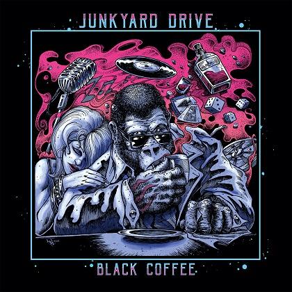 JUNKYARD DRIVE / ジャンクヤード・ドライヴ / BLACK COFFEE / ブラック・コーヒー<直輸入盤国内仕様>