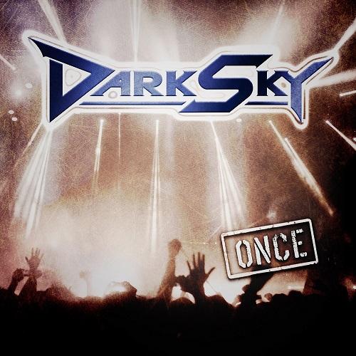 DARK SKY / ダーク・スカイ /  ONCE<CD+DVD/DIGI>