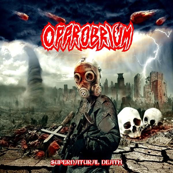 OPPROBRIUM (aka INCUBUS) / SUPERNATURAL DEATH