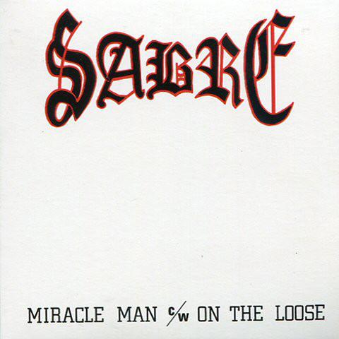 SABRE (NWOBHM) / MIRACLE MAN/ON THE LOOSE<PAPER SLEEVE>