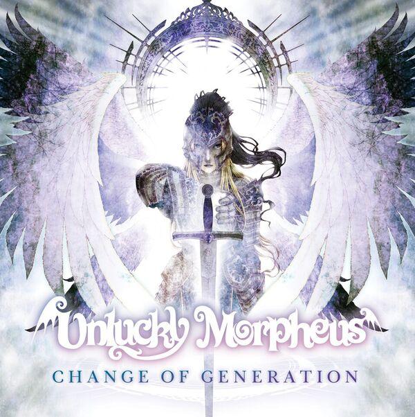 UNLUCKY MORPHEUS / アンラッキー・モルフェウス / CHANGE OF GENERATION / チェンジ・オブ・ジェネレーション