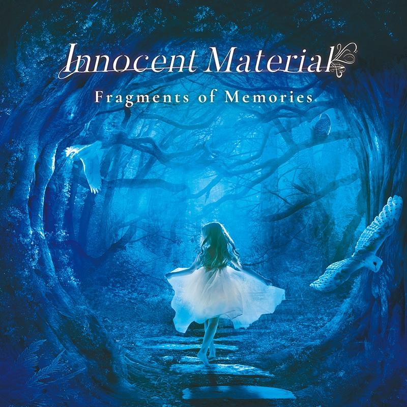 INNOCENT MATERIAL / イノセント・マテリアル / Fragments of Memories / フラグメンツ・オブ・メモリーズ